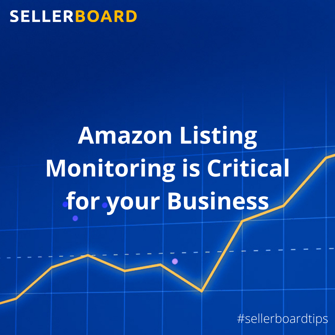 Amazon Listing Monitoring is Critical for your Business